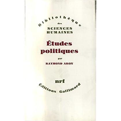 Études politiques (Bibliothèque des Sciences Humaines)