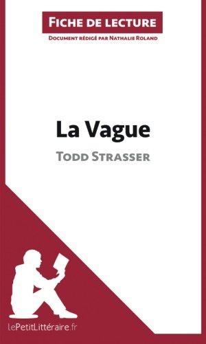 La Vague de Todd Strasser (Fiche de lecture): Résumé Complet Et Analyse Détaillée De L'oeuvre