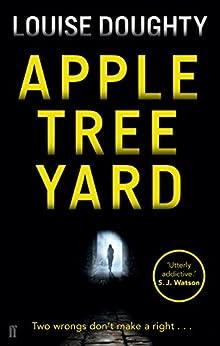 Apple Tree Yard (English Edition) par [Doughty, Louise]