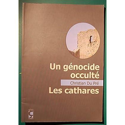 Un génocide occulté : Les cathares