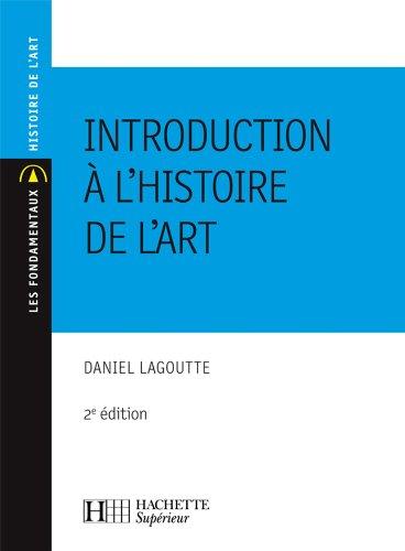 Introduction à l'histoire de l'art : Nº101 2ème édition (Les Fondamentaux Lettres-Sciences Humaines)