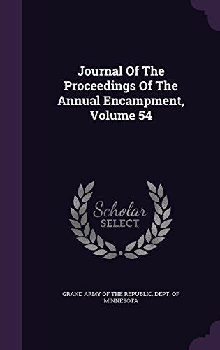 Journal Of The Proceedings Of The Annual Encampment, Volume 54
