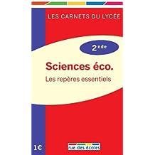 2nde Sciences éco. : les repères essentiels