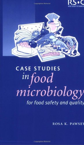 Case Studies in Food Microbiology for Food Safety and Quality: RSC by Rosa K Pawsey (2002-11-27) par Rosa K Pawsey