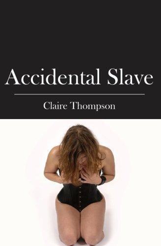 Accidental Slave