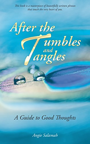 after-the-tumbles-and-tangles-a-guide-to-good-thoughts-english-edition