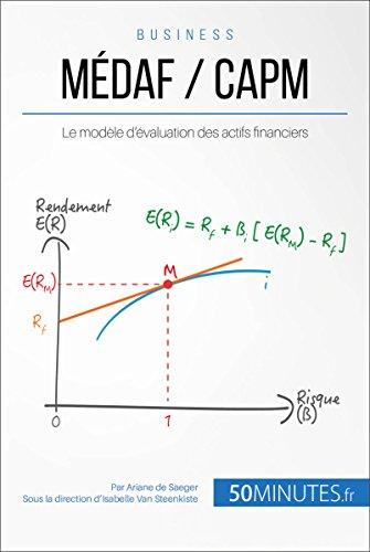 MÉDAF / CAPM: Le modèle d'évaluation des actifs financiers (Gestion & Marketing t. 22)