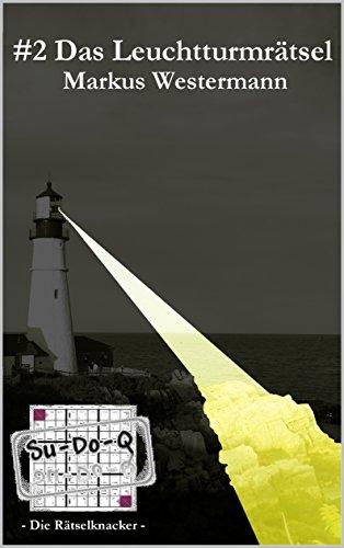 Su-Do-Q – Die Rätselknacker –: #2 Das Leuchtturmrätsel