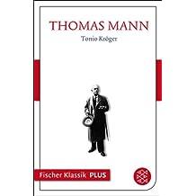 Frühe Erzählungen 1893-1912: Tonio Kröger: Text (Fischer Klassik Plus)