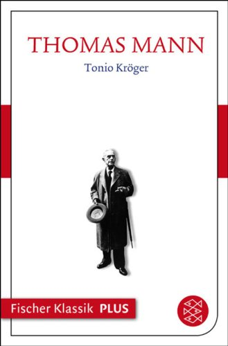 fruhe-erzahlungen-1893-1912-tonio-kroger-text-fischer-klassik-plus-german-edition
