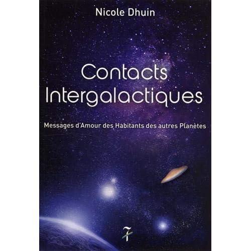 Contacts intergalactiques : Messages d'amour des habitants des autres planètes