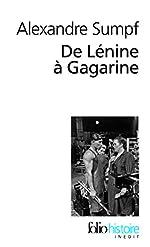De Lénine à Gagarine - Une histoire sociale de l'Union soviétique de Alexandre Sumpf