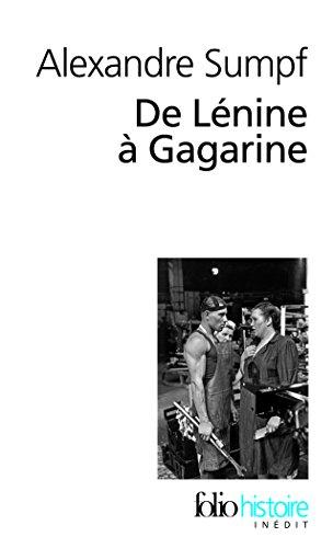 De Lénine à Gagarine