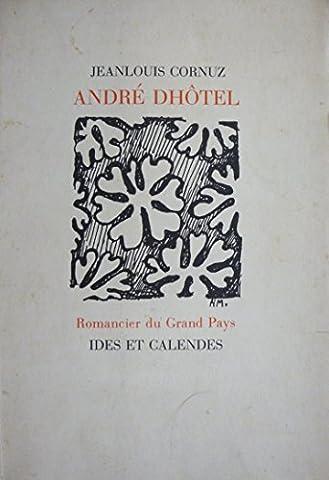 André Dhôtel : Romancier du Grand Pays