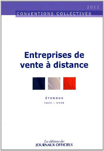 Entreprises de vente à distance, Convention collective étendue n° 3333 - IDCC 2198 - 2ème édition - Février 2012