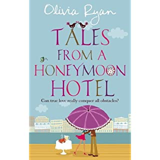 Tales From A Honeymoon Hotel: a warm and witty holiday read about life after 'I Do': Number 3 in series