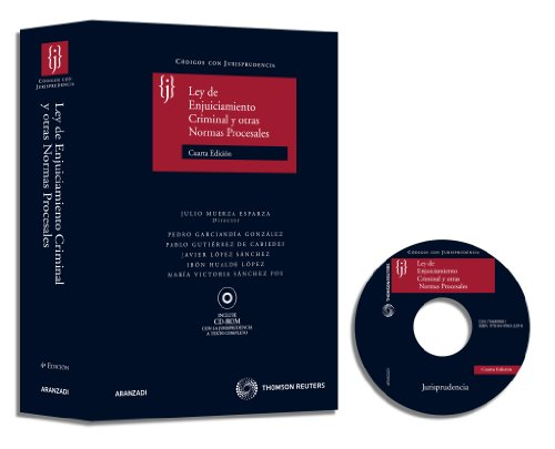 Ley de Enjuiciamiento Criminal y otras normas procesales: Incluye CD (Código con Jurisprudencia) por Pedro Garciandía González