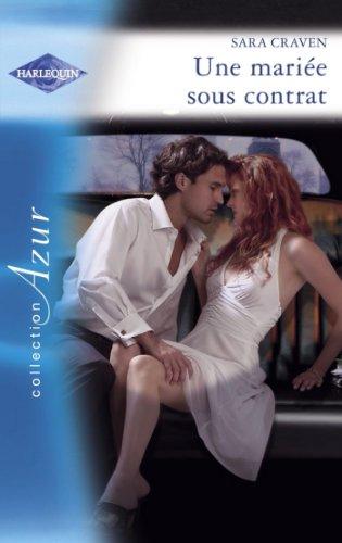 Livre gratuits en ligne Une mariée sous contrat (Harlequin Azur) epub pdf