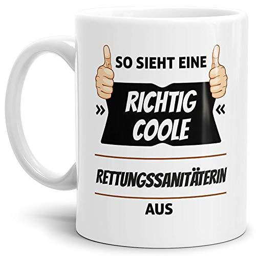 Tassendruck Berufe-Tasse so Sieht Eine Richtig Coole Rettungssanitäterin aus Weiss/Job / mit...