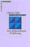 Gerechtigkeit: Eine philosophische Einführung (Beck'sche Reihe)