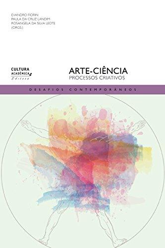 Arte-ciência: processos criativos (Desafios contemporâneos)