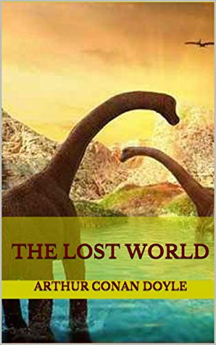 THE LOST WORLD (English Edition)