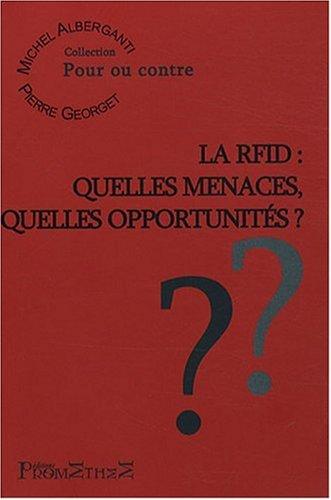 La RFID : quelles menaces, quelles opportunits ?