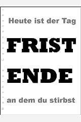 Fristende (Kurzgeschichte) Kindle Ausgabe