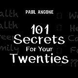 101 Secrets for Your Twenties