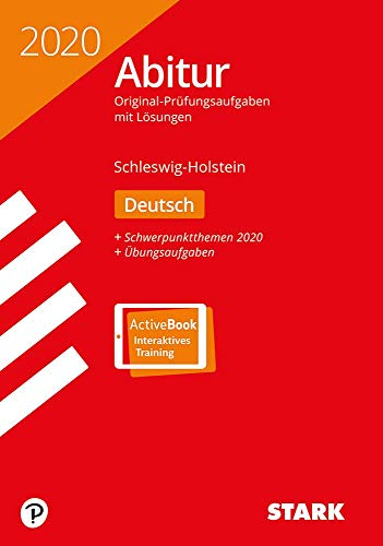 STARK Abiturprüfung Schleswig-Holstein 2020 - Deutsch