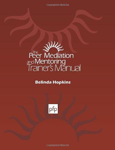 Peer Mediation & Mentoring Trainers Manu (Peer-trainer)