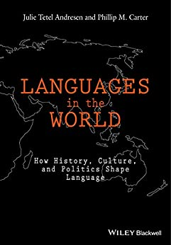 Languages In The World: How History, Culture, and Politics