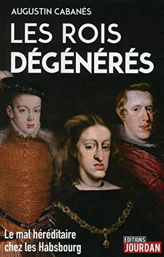 Les rois dégénérés