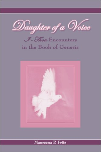 Daughter of a Voice: I Thou Encounters in the Book of Genesis por Maureena P. Fritz