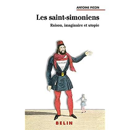 Les Saint-simoniens : Raison, imaginaire et utopie