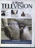 MONDE TELEVISION RADIO VIDEO DVD (LE) du 05/03/2001 - JULES-EDOUARD MOUSTIC - TELEVISION BERBERE - LA KABYLIE EN FRANCE - STRIP-TEASE - COREE DU NORD - LE SEXE PARLE.
