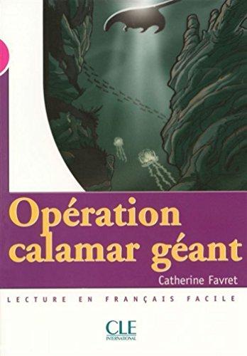 Opration Calamar gant - Niveau 3 - Lecture Mise en scne - Ebook