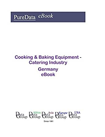 Cooking baking equipment catering industry in germany market kindle price fandeluxe Image collections