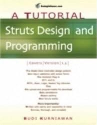Struts Design and Programming: A Tutorial (A Tutorial series) by Budi Kurniawan (2005-04-01)