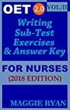 OET 2.0: 2018 Writing for Nurses: VOL. 2 (OET 2.0 Writing for Nurses by Maggie Ryan)