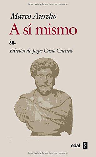 A sí mismo por Emperador de Roma Marco Aurelio