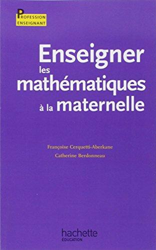 Enseigner les mathématiques à la maternelle