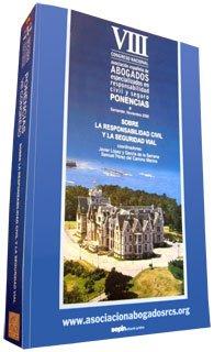 Ponencias VIII Congreso Santander (13-15 nov-2008) sobre Responsabilidad Civil y la seguridad vial (Otras)