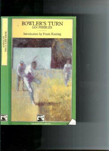 BOWLER'S TURN (Cricket Library) por Ian Peebles