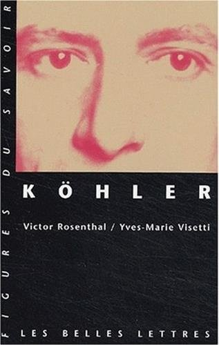 Köhler par Yves-Marie Visetti, Victor Rosenthal