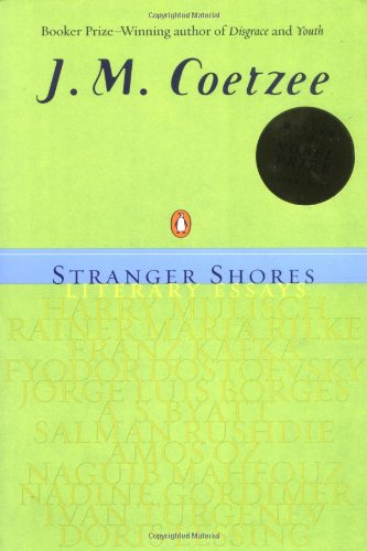 Stranger Shores: Literary Essays