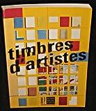 Timbres d'artistes: éditions Musée de la Poste [exhibition] 14 septembre 1993-20 janvier 1994...