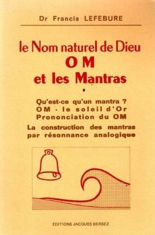 Le nom naturel de Dieu OM et les Mantras