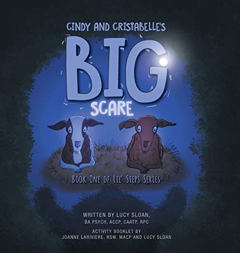 Cindy and Cristabelle's Big Scare: Book One of Lil' Steps Series