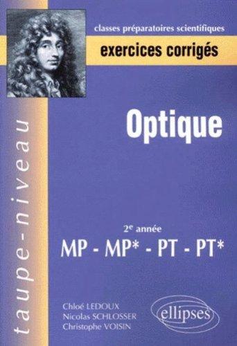 Optique : Exercices corrigés, 2e année MP-MP*-PT-PT*